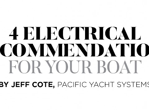 Top 4 Electrical Recommendations For Your Boat